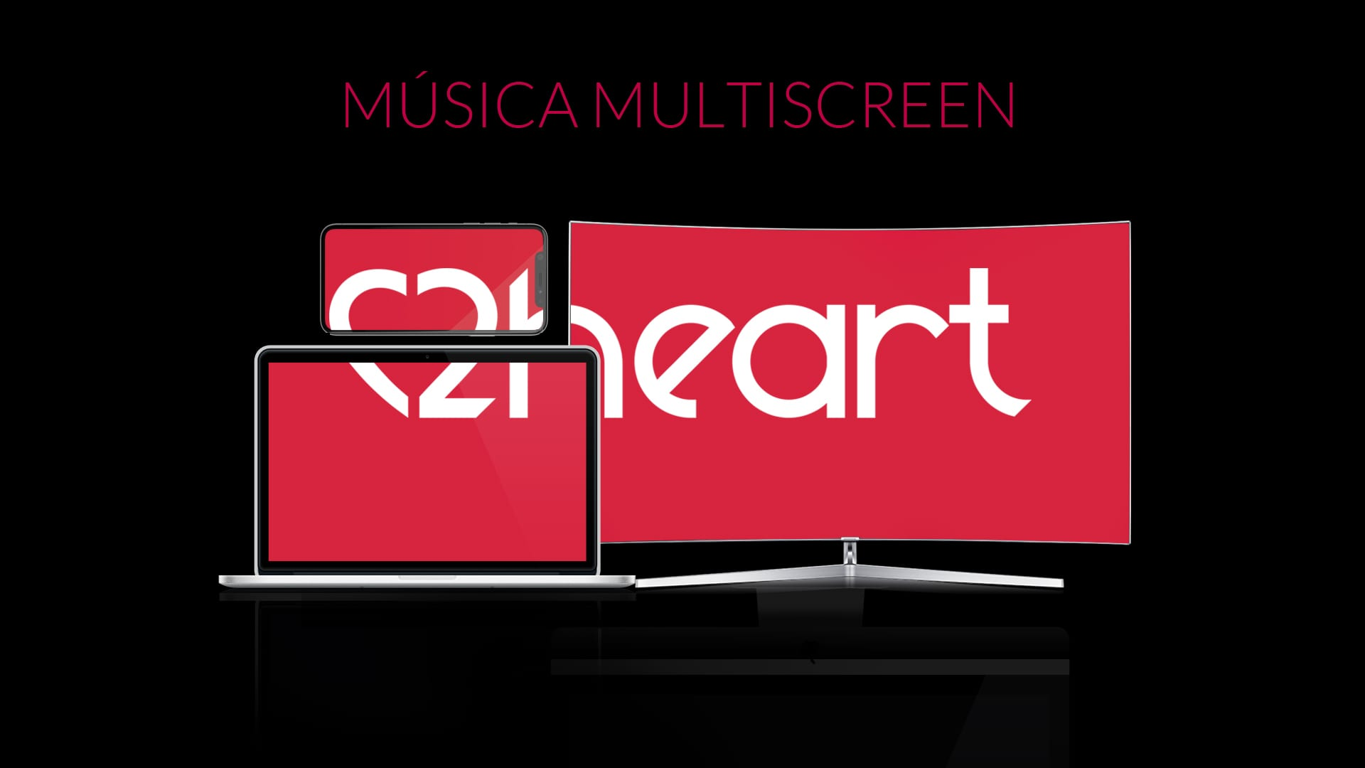 Musica Multiscreen 2heart