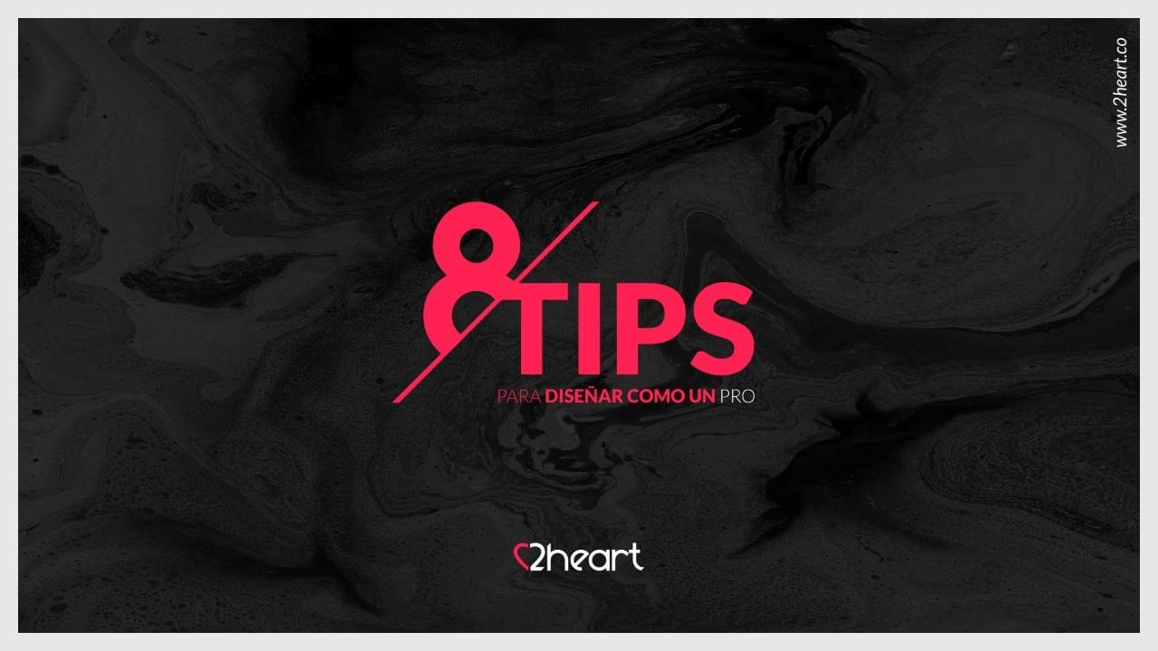 8 Tips Para Diseñar Como Un Pro